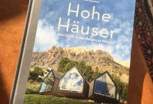 Hohe Häuser - Vom Glück, in den Bergen zu wohnen